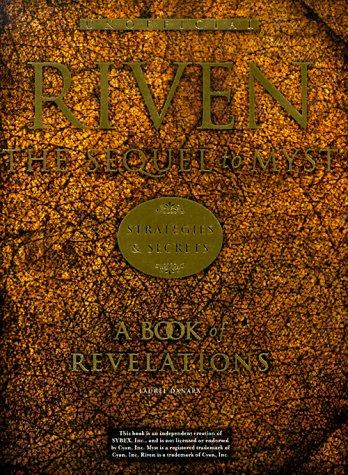 Riven: The Sequel to Myst Strategies & Secrets  by Laurel Danara