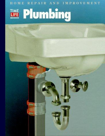 Plumbing (Home Repair and Improvement (Updated Series)) by Time-Life Books
