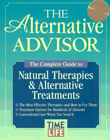 The Alternative Advisor by Time-Life Books