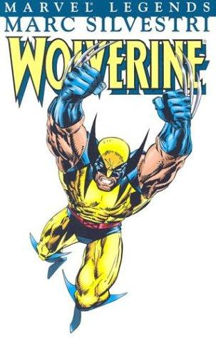 Wolverine Visionaries - Marc Silvestri, Vol. 1 (X-Men) by Larry Hama