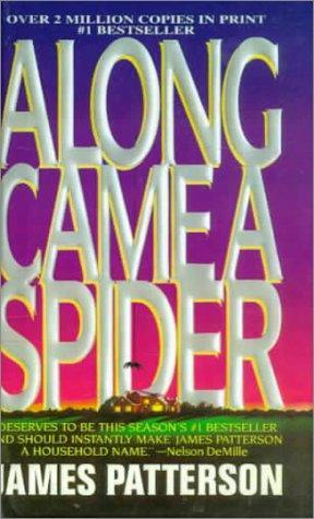 Along Came a Spider (Alex Cross Novels)