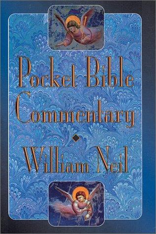 Pocket Bible Commentary by William Neil
