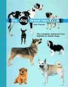 The Dog Breed Handbook by