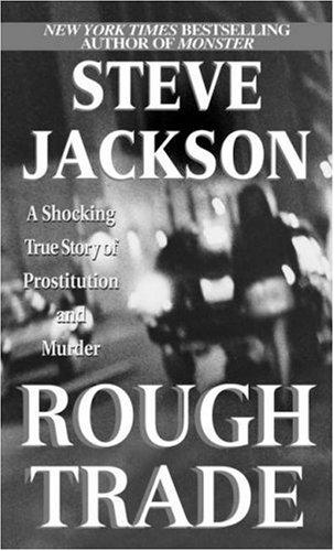 Rough trade by Jackson, Steve