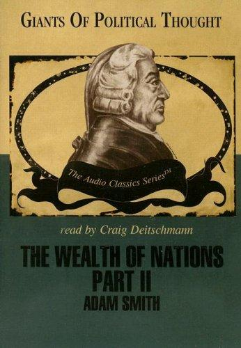The Wealth of Nations Part 2 by Adam Smith