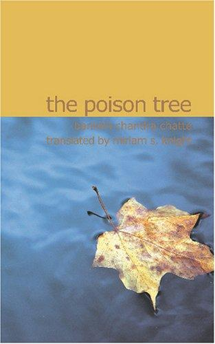 The Poison Tree by Bankim Chandra Chatte