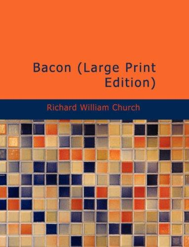Bacon (Large Print Edition) by Church, Richard William