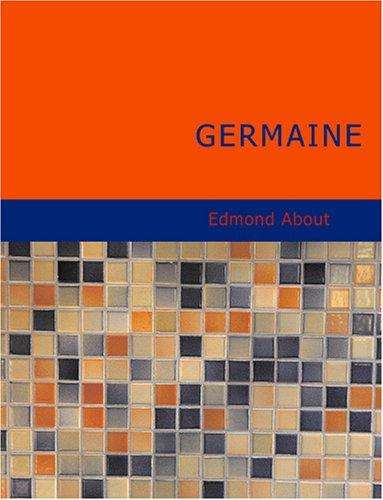 Germaine (Large Print Edition)
