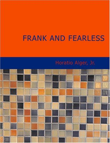Frank and Fearless (Large Print Edition)