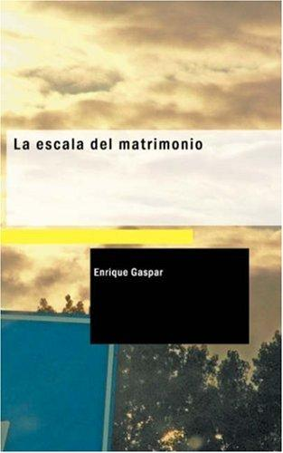 La escala del matrimonio by Enrique Gaspar