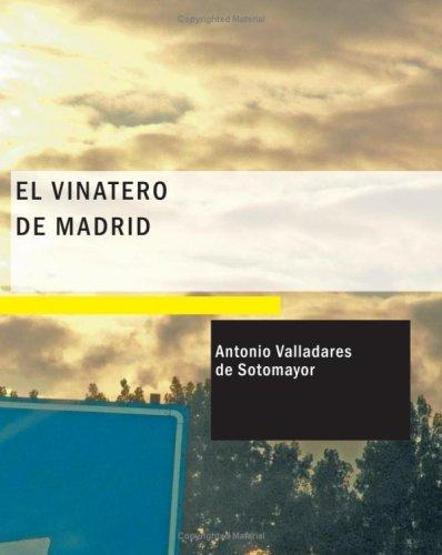 El Vinatero de Madrid by Antonio Valladares de Sotomayor