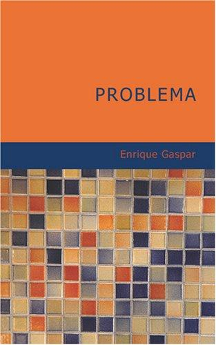 Problema by Enrique Gaspar