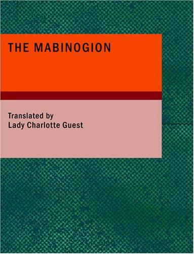 The Mabinogion by Nathaniel Anonymous