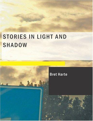 Stories in Light and Shadow (Large Print Edition)