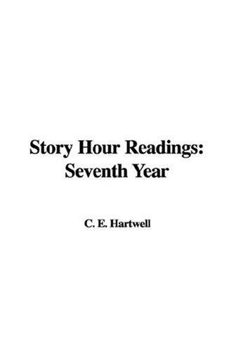 Story Hour Readings by C. E. Hartwell