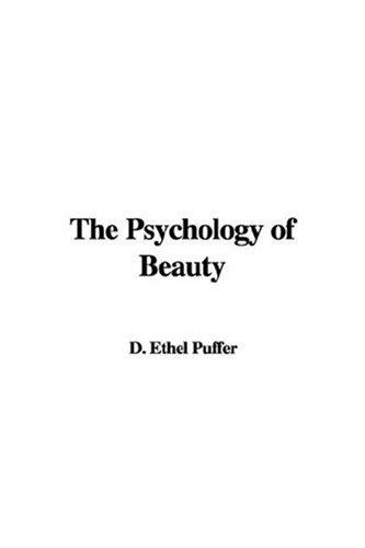 The Psychology of Beauty by D. Ethel Puffer
