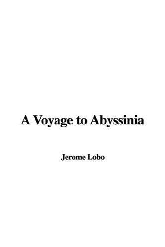 A Voyage to Abyssinia by Jerome Lobo