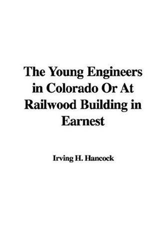 The Young Engineers in Colorado Or At Railwood Building in Earnest