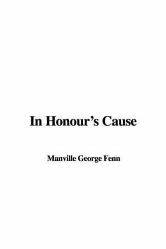 In Honour's Cause by Manville George Fenn