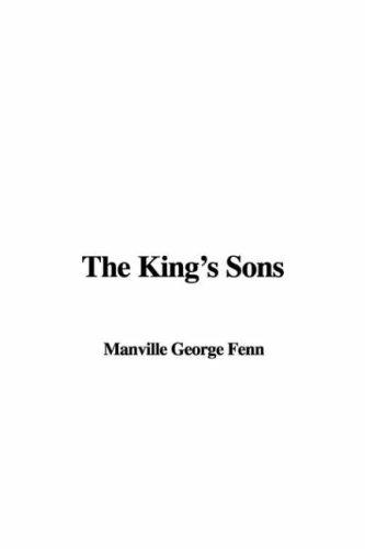 The King's Sons by Manville George Fenn