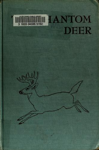 The Phantom Deer ... Illustrated by Paul Bransom by Joseph Wharton Lippincott