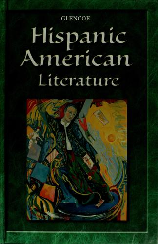 Hispanic American literature by Glencoe/McGraw-Hill