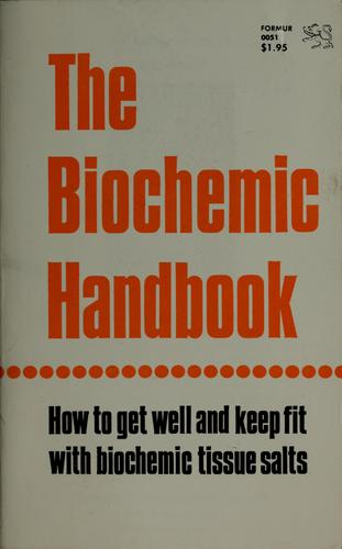 The biochemic handbook by J. B. Chapman