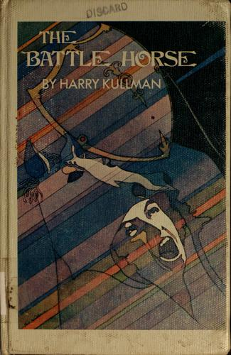 The battle horse by Harry Kullman