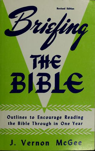 Briefing the Bible by J. Vernon McGee