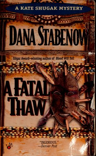 A fatal thaw by Dana Stabenow