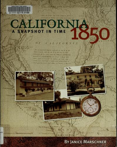 California 1850 by Janice Marschner