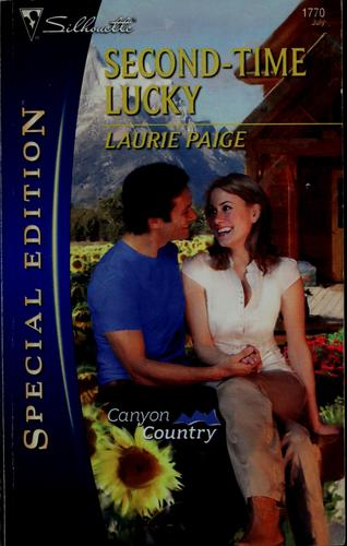 Second-time lucky by Laurie Paige