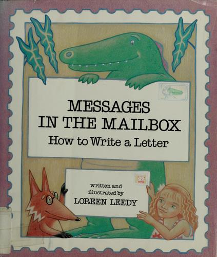 Messages in the mailbox by Loreen Leedy