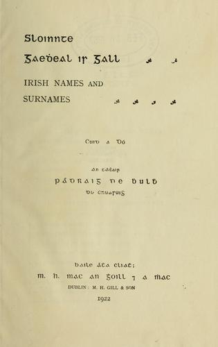 Irish names and surnames by Patrick Woulfe
