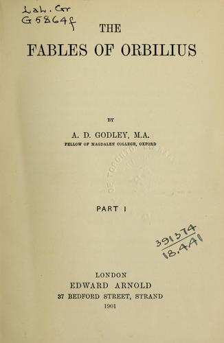 The fables of Orbilius by A. D. Godley