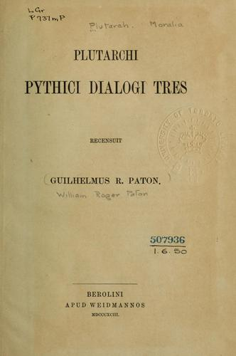 Plutarchi Pythici dialogi tres by Plutarch
