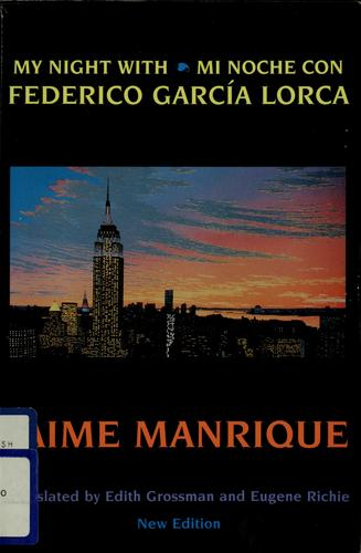 My night with Federico García Lorca = by Jaime Manrique