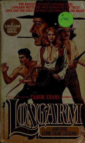 Longarm and the lone star legend by Tabor Evans