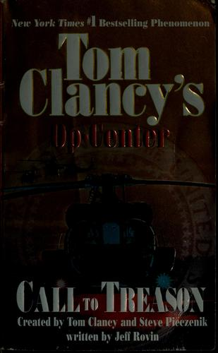 Call to treason by Tom Clancy