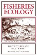 Fisheries ecology by Tony J. Pitcher