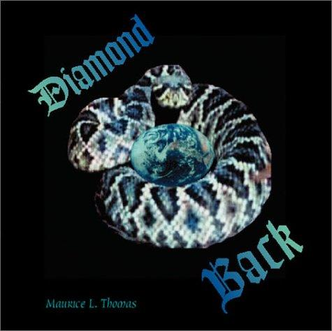 Diamond Back by Maurice L. Thomas