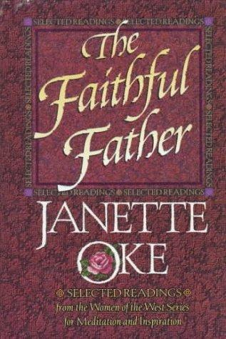 The faithful father by Janette Oke