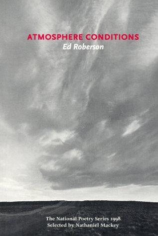 Atmosphere Conditions by Ed Roberson