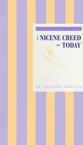 The Nicene Creed for today by Gregory Simpson