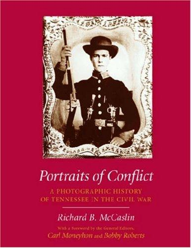 Portraits of Conflict by Richard B. McCaslin