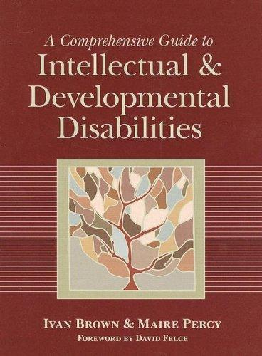 A Comprehensive Guide to Intellectual and Developmental Disabilities by