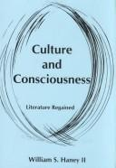Culture and consciousness by William S. Haney