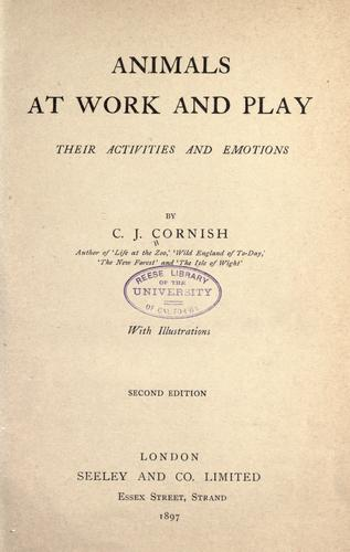 Animals at work and play by C. J. Cornish