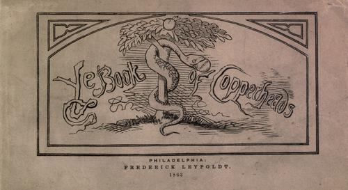 Ye book of copperheads.