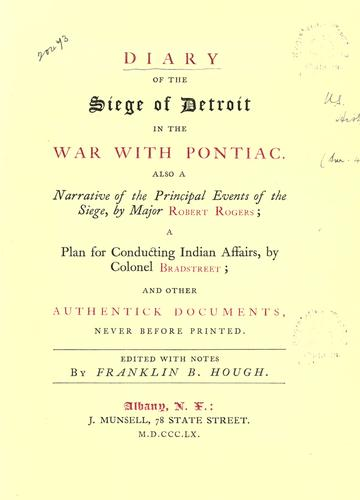 Diary of the siege of Detroit in the war with Pontiac